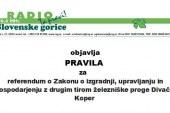 Pravila  za   referendum o Zakonu o izgradnji, upravljanju in gospodarjenju z drugim tirom železniške proge Divača-Koper