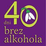 Za zdravje in za zdrave odnose – 40 dni brez alkohola